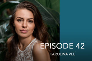 Episode 42- Carolina Vee